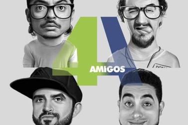 Humorístico 4 Amigos acontece em Santa Rita no próximo dia 19 de junho na ETE