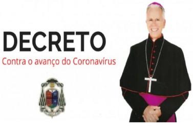 Arcebispo prorroga Decreto contra o avanço do novo coronavírus
