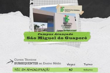 IFRO oferta vagas de cursos técnicos em São Miguel do Guaporé