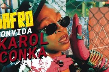 'Bafro convida Karol Conká' leva o melhor da música negra a Barra Mansa