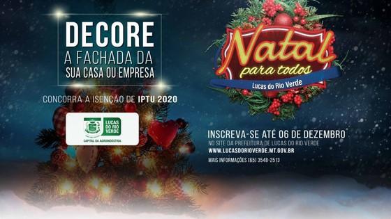 Natal 2019 Concurso de Decoração Natalina é lançado em Lucas do Rio Verde 13/11/2019 - ® Portal da Cidade | Lucas do Rio Verde